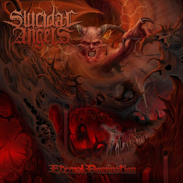 SUICIDAL ANGELS – Eternal Domination